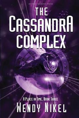 The Cassandra Complex - Place in Time 3 (Paperback)