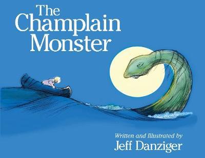 The Champlain Monster (Hardback)