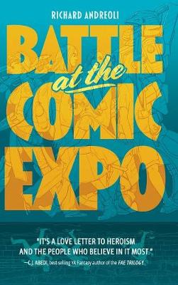 Battle at the Comic Expo (Hardback)