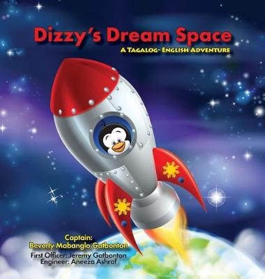 Dizzy's Dream Space: A Tagalog-English Adventure (Hardback)