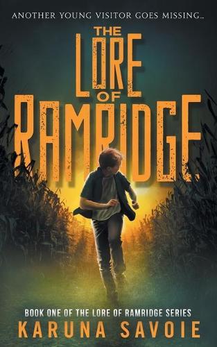 The Lore of Ramridge: Book One of The Lore of Ramridge Series - Lore of Ramridge 1 (Paperback)