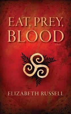 Eat, Prey, Blood (Paperback)
