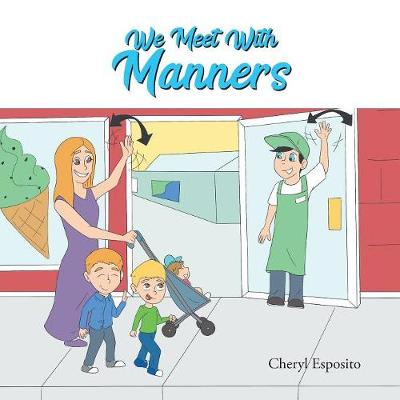 We Meet with Manners (Paperback)