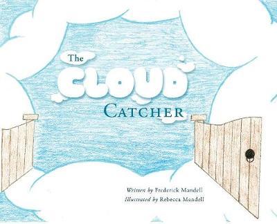The Cloud Catcher (Hardback)