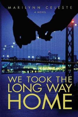 We Took the Long Way Home (Paperback)