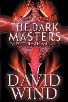 The Dark Masters - Tales of Nevaeh 2 (Paperback)