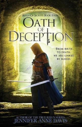 Oath of Deception: Reign of Secrets, Book 4 - Reign of Secrets 4 (Paperback)