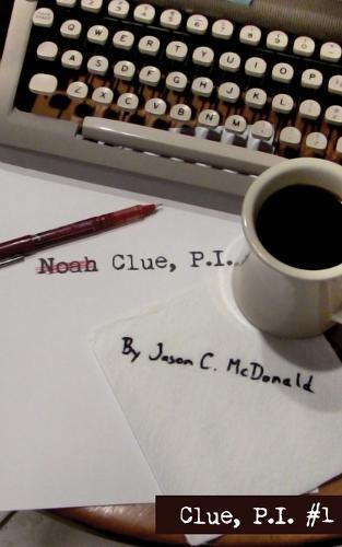 Noah Clue, P.I. - Clue, P.I. 1 (Paperback)