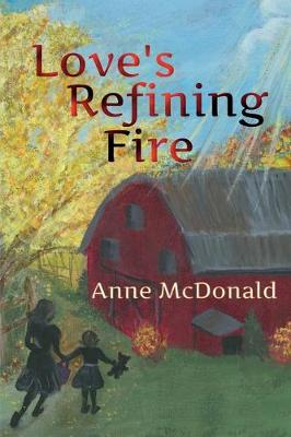 Love's Refining Fire (Paperback)