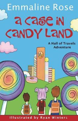 A Case in Candy Land - Hall of Travels Adventure 1 (Paperback)