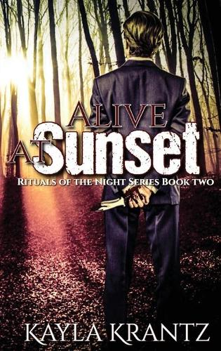 Alive at Sunset - Rituals of the Night 2 (Hardback)