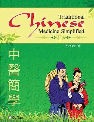 Traditional Chinese Medicine Simplified (Paperback)