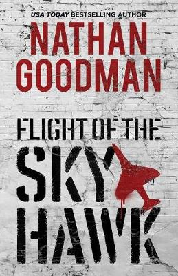Flight of the Skyhawk: A Thriller (Paperback)