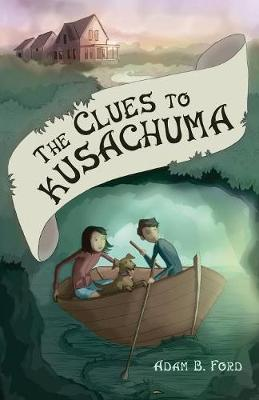 The Clues to Kusachuma (Paperback)