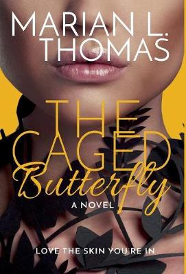 The Caged Butterfly (Hardback)