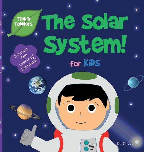Solar System for Babies & Toddlers (Tinker Toddlers) - Tinker Toddlers 3 (Hardback)