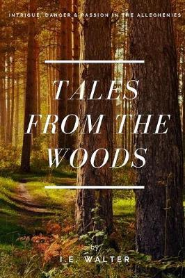 Tales from the Woods (Paperback)