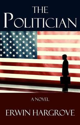 The Politician (Paperback)