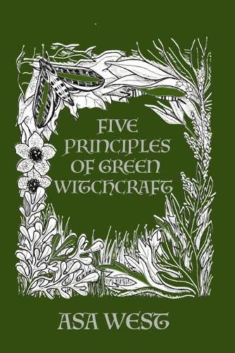 Five Principles of Green Witchcraft (Paperback)