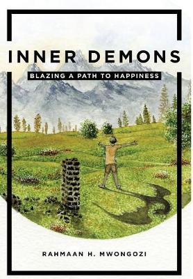 Inner Demons: Blazing a Path to Happiness (Hardback)