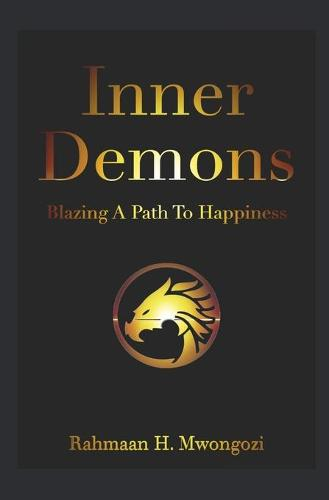 Inner Demons: Blazing a Path to Happiness (Paperback)