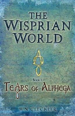 The Wisprian World - Tears of Alphega (Paperback)