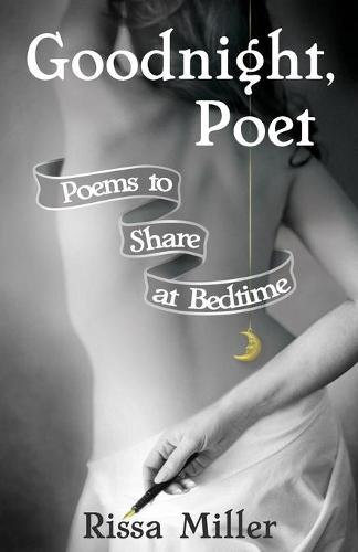 Goodnight, Poet: Poems to Share at Bedtime (Paperback)