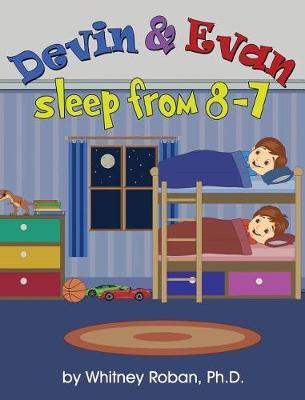 Devin & Evan Sleep from 8-7 (Hardback)
