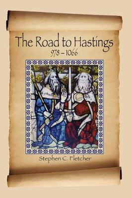 The Road to Hastings: 978-1066 (Paperback)