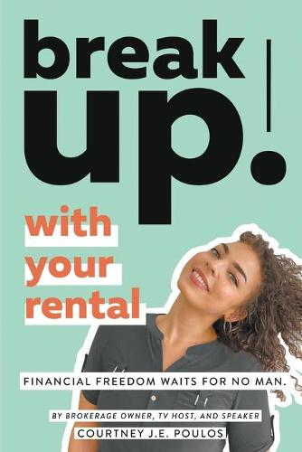 Break Up! with Your Rental (Paperback)