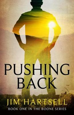 Pushing Back: Book One in the Boone Series - Boone 1 (Paperback)