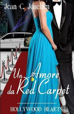 Un Amore Da Red Carpet - Hollywood Hearts 2 (Paperback)
