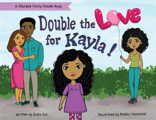 Double the Love for Kayla: A Blended Family Doodle Book (Paperback)