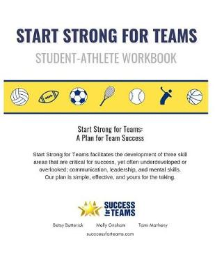 """Start Strong for Teams - Workbook: """"a Plan for Team Success"""" (Paperback)"""