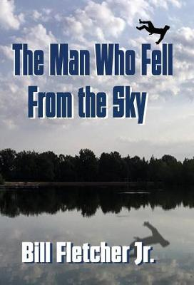 The Man Who Fell from the Sky (Hardcover) (Hardback)