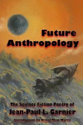 Future Anthropology (Paperback)