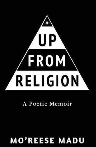 Up From Religion: A Poetic Memoir (Paperback)