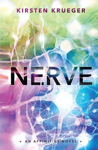 Nerve: An Affinities Novel - Affinities 2 (Paperback)