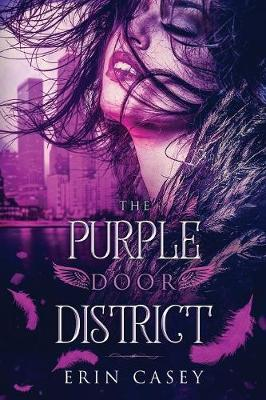 The Purple Door District - Purple Door District 1 (Paperback)