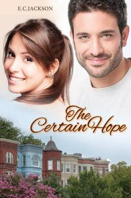 The Certain Hope (Paperback)