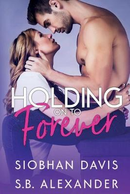Holding on to Forever (Paperback)