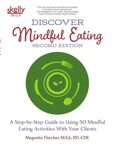 Discover Mindful Eating Second Edition (Paperback)