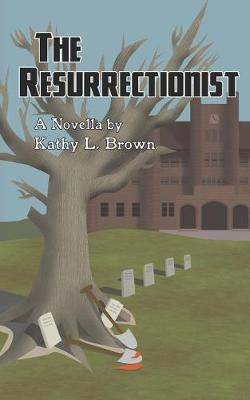 The Resurrectionist: A Novella - Sean Joye Investigations 1 (Paperback)