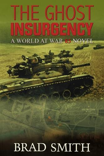 The Ghost Insurgency - World at War 85 4 (Paperback)
