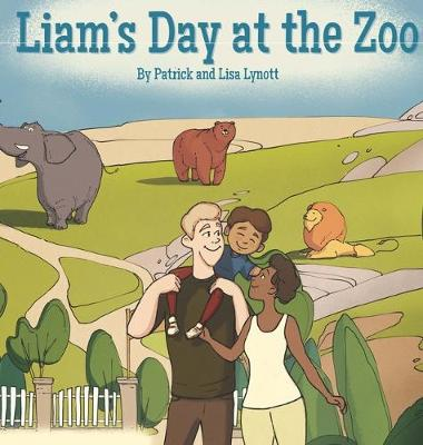 Liam's Day at the Zoo (Hardback)