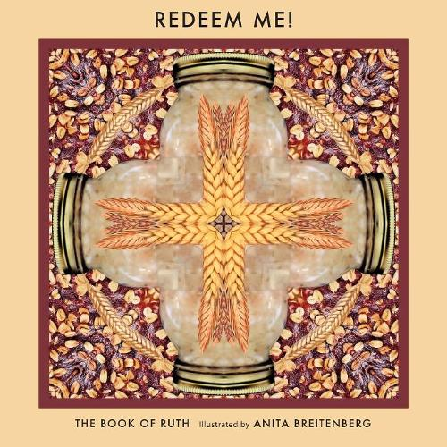 Redeem Me!: The Book of Ruth (Paperback)