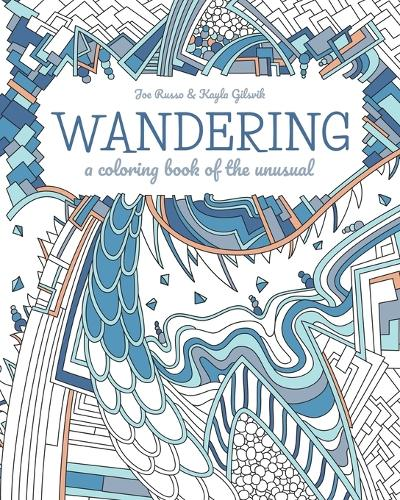 Wandering: a coloring book of the unusual (Paperback)