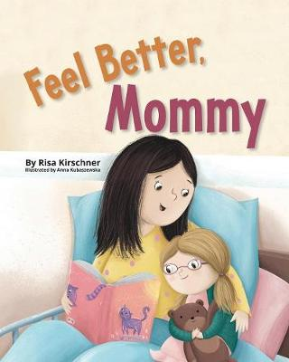 Feel Better, Mommy (Paperback)