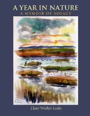 A Year In Nature: A Memoir of Solace (Paperback)