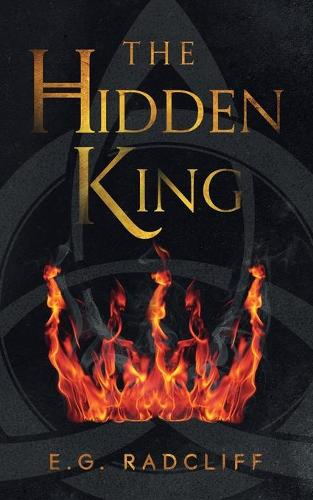 The Hidden King - The Coming of Aed 1 (Paperback)